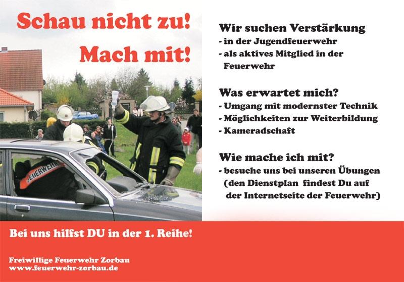 Schau nicht zu - mach mit! Flyer der Freiwilligen Feuerwehr Zorbau zur Werbung neuer Mitglieder. Das Bild zeigt eine Übung der Feuerwehr Zorbau